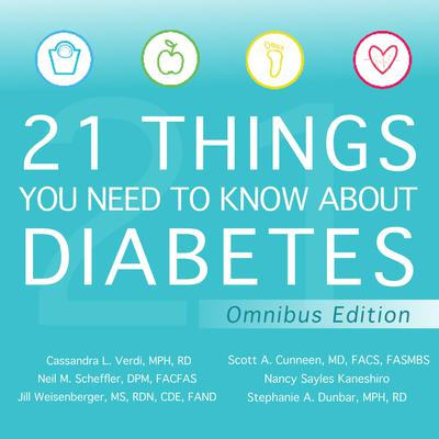 21 Things You Need to Know About Diabetes Omnibus Edition by Jill Weisenberger audiobook