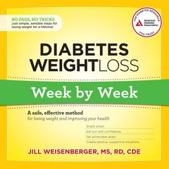 Diabetes Weight Loss: Week by Week
