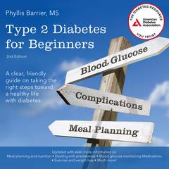 Type 2 Diabetes for Beginners, 2nd Edition by Phyllis Barrier audiobook