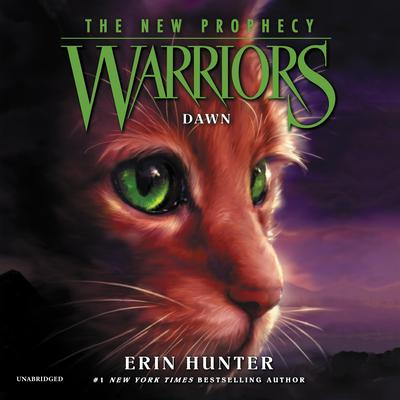 Warriors: The New Prophecy #3: Dawn by Erin Hunter audiobook