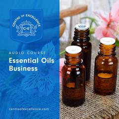 Essential Oils by Centre of Excellence audiobook