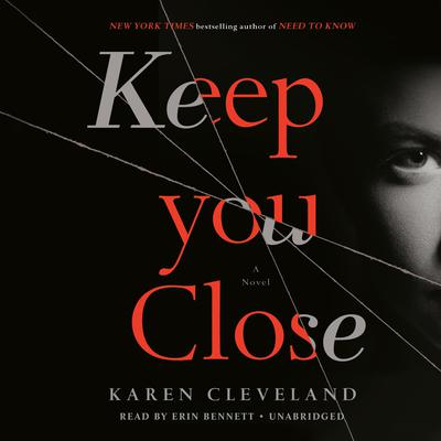 Keep You Close by Karen Cleveland audiobook