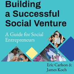 Building a Successful Social Venture by Eric Carlson audiobook