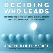 Deciding Who Leads by  Joseph Daniel McCool audiobook