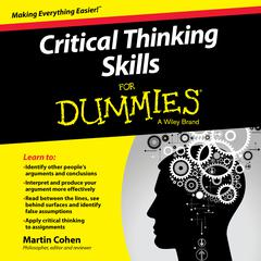 Critical Thinking Skills For Dummies by Martin Cohen audiobook