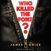 Who Killed the Fonz? by  James Boice audiobook