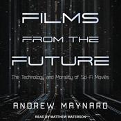 Films from the Future by  Andrew Maynard audiobook