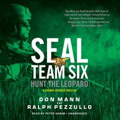 SEAL Team Six: Hunt The Leopard by Don Mann audiobook