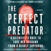 The Perfect Predator by  Thomas Patterson PhD audiobook