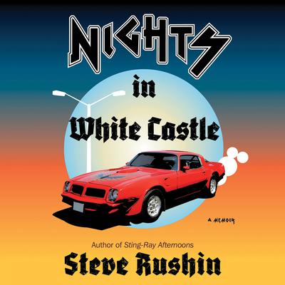 Nights In White Castle by Steve Rushin audiobook