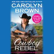 Cowboy Rebel by  Carolyn Brown audiobook
