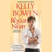 A Rogue By Night by  Kelly Bowen audiobook