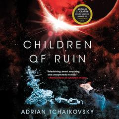 Children of Ruin by Adrian Tchaikovsky audiobook
