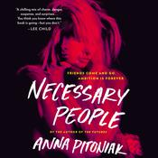 Necessary People by  Anna Pitoniak audiobook