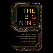 The Big Nine by  Amy Webb audiobook