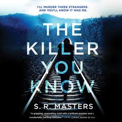 The Killer You Know by S. R. Masters audiobook