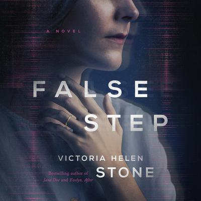 False Step by Victoria Helen Stone audiobook