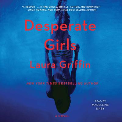 Desperate Girls by Laura Griffin audiobook