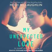 My Unexpected Love by  Heidi McLaughlin audiobook