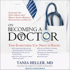On Becoming a Doctor by Tania Heller audiobook