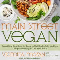 Main Street Vegan by Victoria Moran audiobook