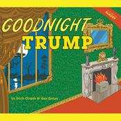Goodnight Trump by  Gan Golan audiobook