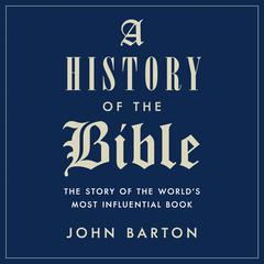 A History of the Bible by John Barton audiobook