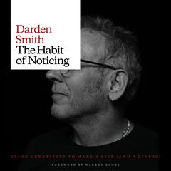 The Habit of Noticing by Darden Smith audiobook