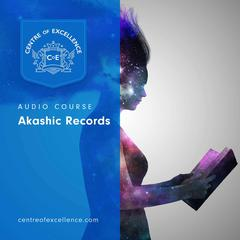 Akashic Records by Centre of Excellence audiobook