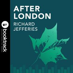 After London by Richard Jeffries audiobook