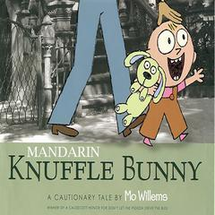 Knuffle Bunny: A Cautionary Tale (Mandarin) by Mo Willems audiobook