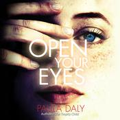 Open Your Eyes by  Paula Daly audiobook