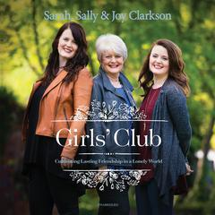 Girls' Club by Sally Clarkson audiobook