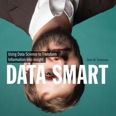 Data Smart by John W. Foreman audiobook