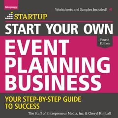 Start Your Own Event Planning Business by Cheryl Kimball audiobook
