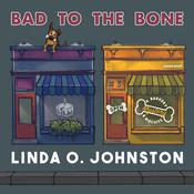 Bad to the Bone by  Linda O. Johnston audiobook