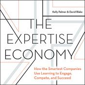 The Expertise Economy by  David Blake audiobook