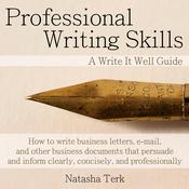 Professional Writing Skills by  Natasha Terk audiobook
