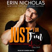 Just for Fun by  Erin Nicholas audiobook