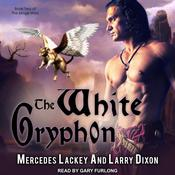 The White Gryphon  by  Larry Dixon audiobook