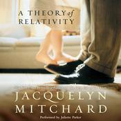 A Theory of Relativity by  Jacquelyn Mitchard audiobook