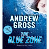 The Blue Zone by  Andrew Gross audiobook