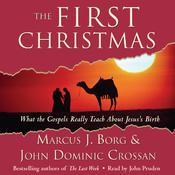 The First Christmas by  Marcus J. Borg audiobook