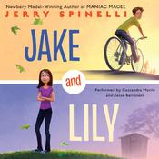 Jake and Lily by  Jerry Spinelli audiobook