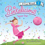 Pinkalicious: Soccer Star by  Victoria Kann audiobook
