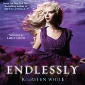 Endlessly by  Kiersten White audiobook