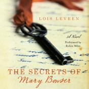 The Secrets of Mary Bowser by  Lois Leveen audiobook