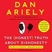 The Honest Truth About Dishonesty by  Dan Ariely audiobook