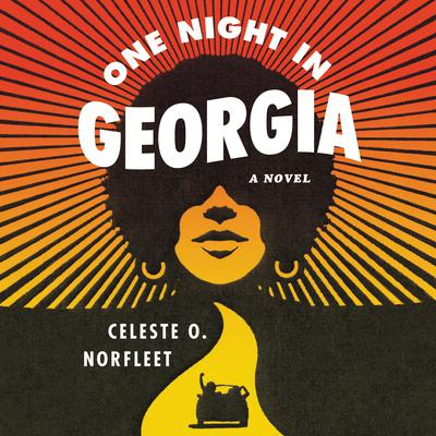 One Night in Georgia by Celeste O. Norfleet audiobook