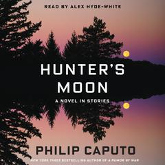 Hunter's Moon by Philip Caputo audiobook
